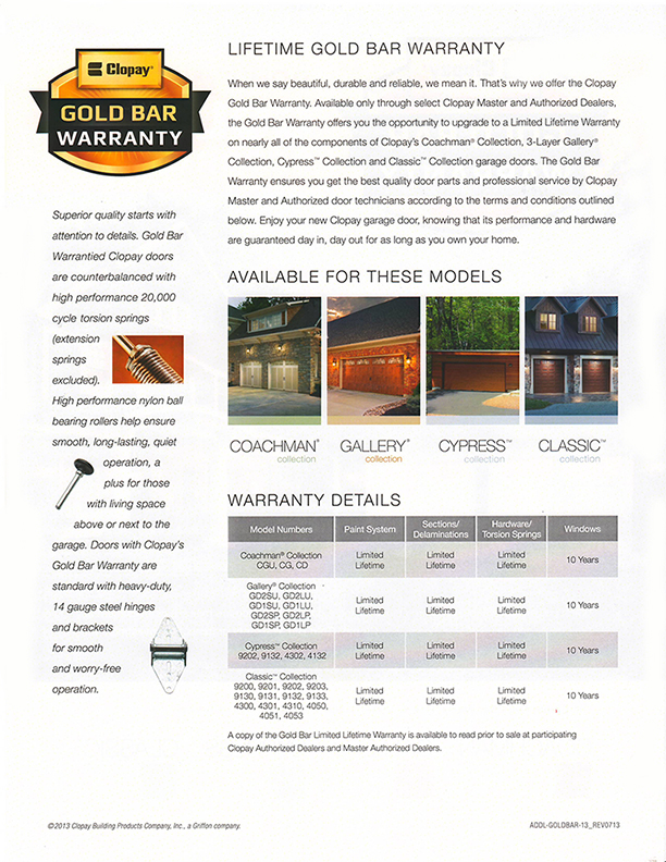 Read about the Gold Bar Warranty we offer on Coachman, Gallery, Cypress and Classis Collection Clopay garage doors.